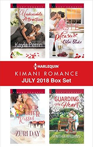 Search : Harlequin Kimani Romance July 2018 Box Set: Undeniable Attraction\French Quarter Kisses\Guarding His Heart\A Taste of Pleasure