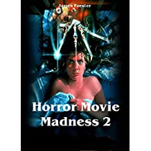 Horror Movie Madness 2