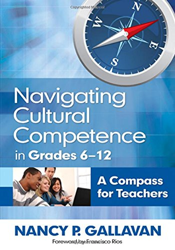 Navigating Cultural Competence in Grades 6–12: A Compass for Teachers