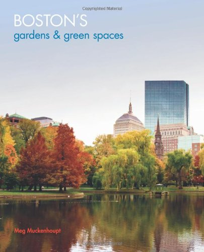 Boston's Gardens and Green Spaces