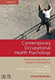 Contemporary Occupational Health Psychology: Global Perspectives on Research and Practice, Volume 2 (2012-04-23)