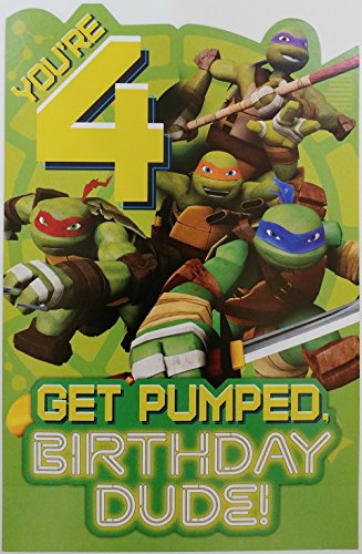 You're 4 - Get Pumped Birthday Dude! Teenage Mutant Ninja Turtles - Happy 4th Birthday Greeting Card For Him -