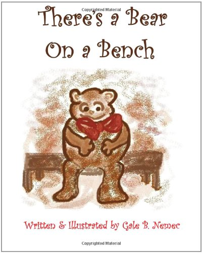 Read Online There's A Bear on A Bench PDF