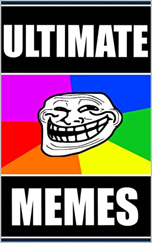 Memes: Ultimate Funny Memes TODAY: (Check Out These Dank Memes & Jokes)