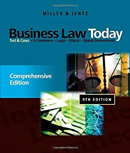 Business Law Today: Comprehensive: Text and Cases by South-Western College/West