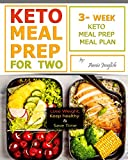 Keto Meal Prep for Two: Lose Weight, Keep healthy