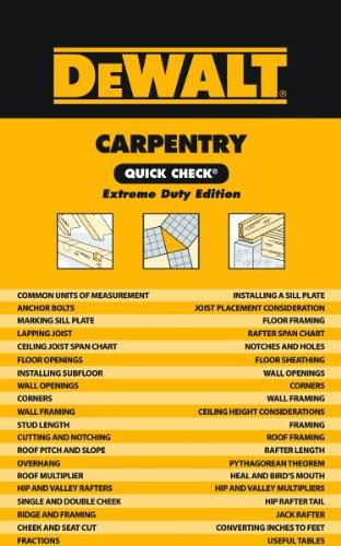 DEWALT Carpentry Quick Check: Extreme Duty Edition (DEWALT Series)