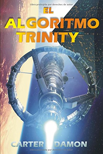 El algoritmo Trinity Tapa blanda – 4 jul 2018 Carter Damon Independently published 1983350524