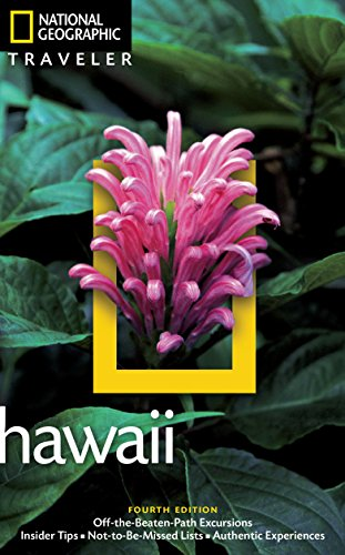 National Geographic Traveler: Hawaii, 4th Edition (National Georgaphic Traveler) Island Traveler