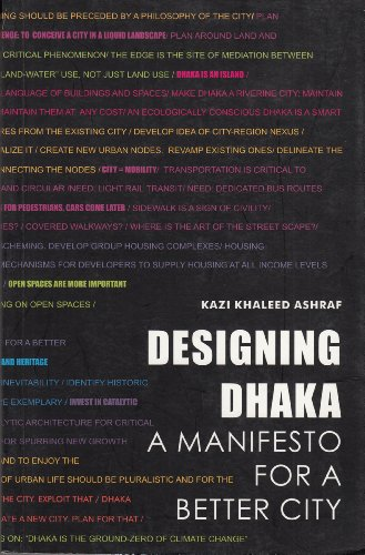 Designing Dhaka: A Manifesto for a Better City