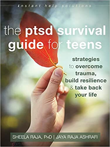 Trauma Doesnt Have To Define New >> Amazon Com The Ptsd Survival Guide For Teens Strategies To