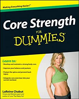 Core Strength For Dummies