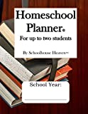 Homeschool Planner: For up to two students