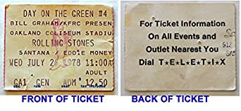 Rolling Stones / Santana / Eddie Money Day On The Green 1978 Concert Ticket Stub - Oakland Coliseum 07/26/1978 - Graded 9.0 by ME the Seller, in VERY GOOD condition. THIS IS NOT LIKE NEW.