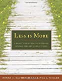 img - for Less is More by Donna J. Baumbach Linda L Miller (2009-01-30) Paperback book / textbook / text book