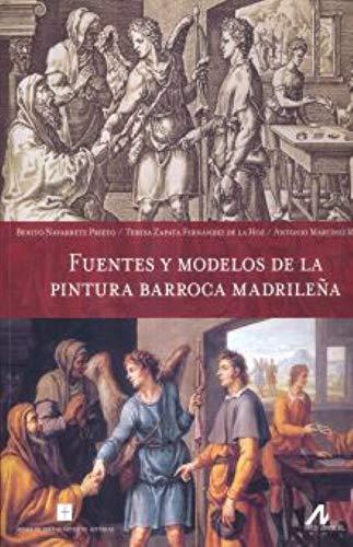 Fuentes y modelos de la pintura barroca madrileña. Arte y forma: Amazon.es: Navarrete Prieto, Benito, Zapata Fernández de la Hoz, Teresa, Martinez Ripoll, Antonio: Libros