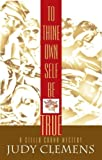 To Thine Own Self Be True, Judy Clemens, 1590582985