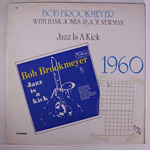 BOB BROOKMEYER - jazz is a kick - Amazon com Music