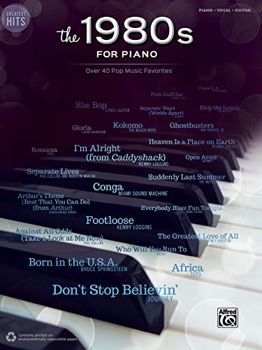(Greatest Hits the 1980s for Piano: Over 40 Pop Music Favorites: Piano-Vocal-Guitar)