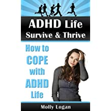 ADHD Life | Survive & Thrive | How to Cope With ADHD Life