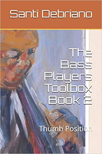 The Bass Players Toolbox Book 2: Thumb Position