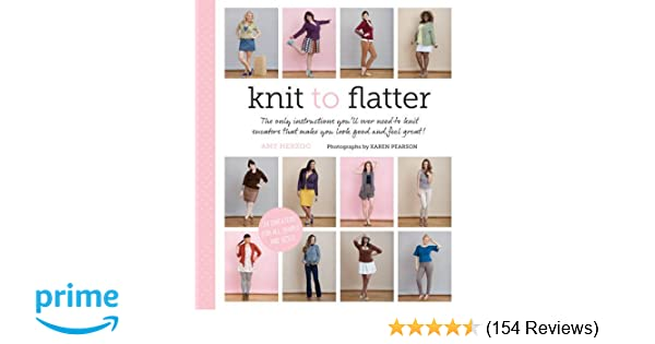 Knit To Flatter The Only Instructions Youll Ever Need To Knit