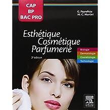 CAP ESTHÉTIQUE, COSMÉTIQUE, PARFUMERIE 2E ÉD.