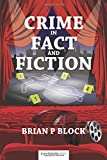 img - for Crime in Fact and Fiction by Brian P Block (2015-07-15) book / textbook / text book