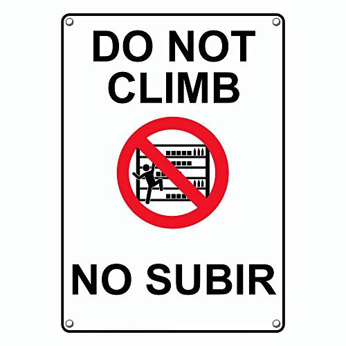 Weatherproof Plastic Vertical Do Not Climb - No Subir Sign with English & Spanish Text and ()