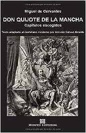 Don Quijote de la Mancha. Capítulos escogidos: Texto