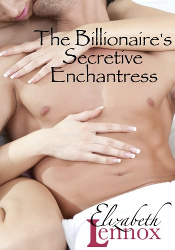 The Billionaire's Secretive Enchantress (The Berutelli Escape Book 2)
