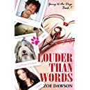 Louder Than Words (Going to the Dogs Book 7)