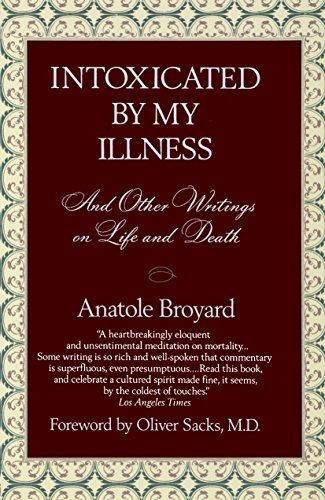 Amazon intoxicated by my illness and other writings on life intoxicated by my illness and other writings on life and death by broyard fandeluxe Image collections