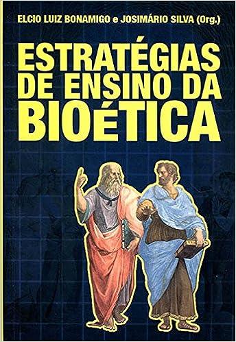 Book Estratégias de Ensino da Bioética