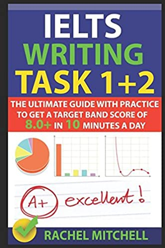 ielts writing task 1 2 the ultimate guide with practice to get a rh amazon com ielts - the complete guide to task 1 writing by phil biggerton pdf General IELTS Writing Task 2