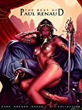 The Best Of Paul Renaud (Dark Dragon Books Art Collection)