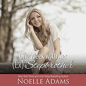 One Week with Her (Ex) Stepbrother Audiobook