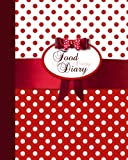 Food Diary: Food Journal / Log / Diet Planner with Calorie Counter ( Softback * 100 Spacious Daily Record Pages & More * Polka Dots ) (Food Journals for Weight Loss or Allergies)