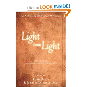 Light from Light: An Anthology of Christian Mysticism (Second Edition) Louis Dupre and James A. Wiseman