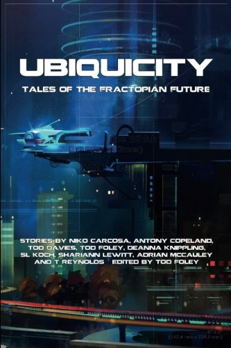 UbiquiCity: Tales of the Fractopian Future