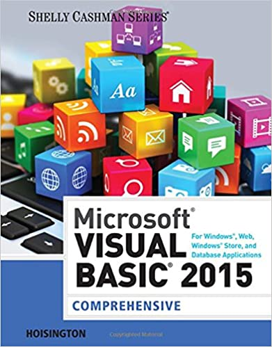 Microsoft Visual Basic for Windows, Web, Windows Store, and Database Applications: Comprehensive