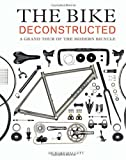 The Bike Deconstructed, Richard Hallett, 1616892285