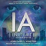 IA: Initiate   John Darryl Winston
