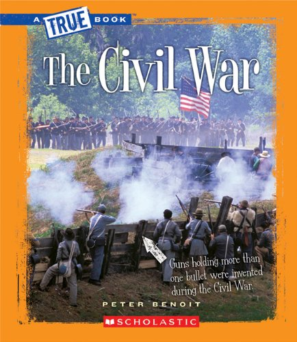 The Civil War (A True Book: The Civil War) -