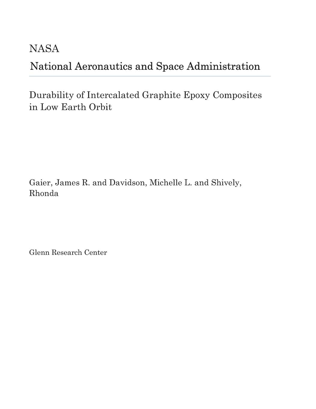 Durability of Intercalated Graphite Epoxy Composites in Low Earth Orbit  Paperback – Import 707c8e41184