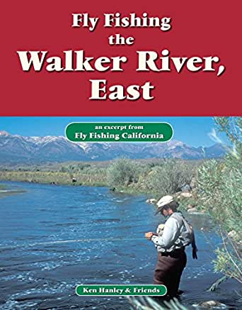 Fly fishing walker river east an excerpt for Amazon fly fishing