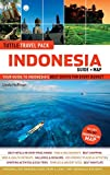 Indonesia Tuttle Travel Pack: Your Guide to Indonesia s Best Sights for Every Budget (Guide + Map) (Travel Guide & Map)