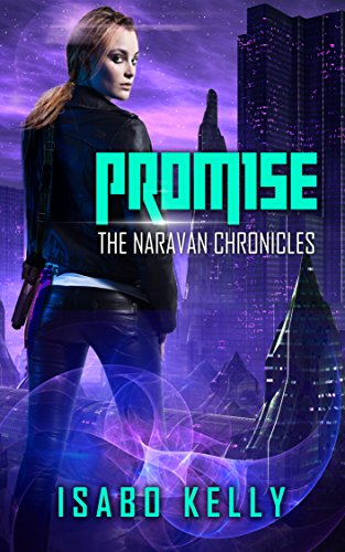 Promise (The Naravan Chronicles Book 1)