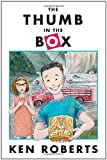 The Thumb in the Box, Ken Roberts, 0888994222