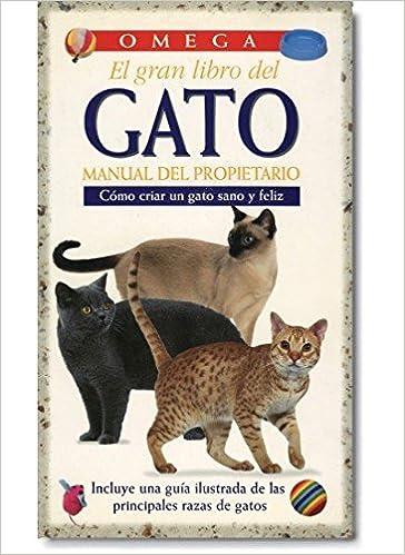 EL GRAN LIBRO DEL GATO GUIAS DEL NATURALISTA-ANIMALES DOMESTICOS-GATOS: Amazon.es: SUSIE PAGE: Libros